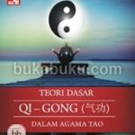 Resensi Buku : Teori Dasar Qi Gong (气功) Dalam Agama Tao